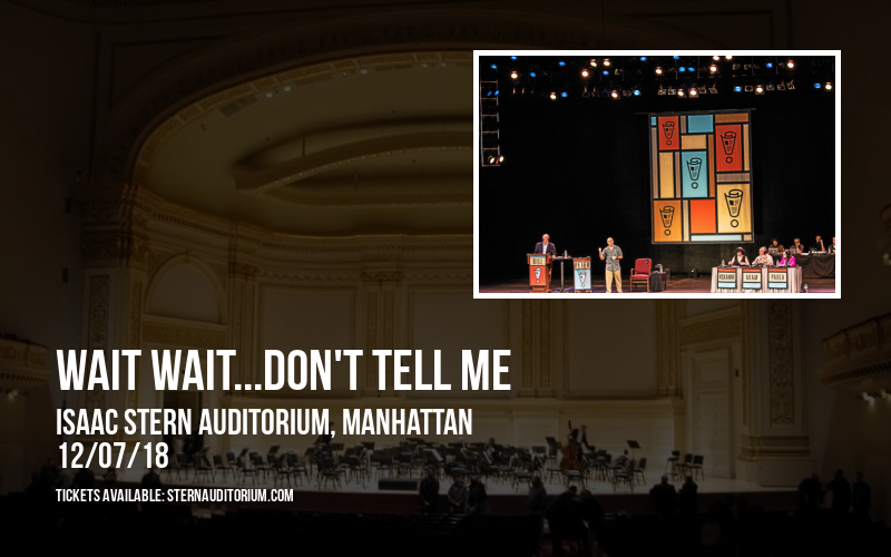 Wait Wait...Don't Tell Me at Isaac Stern Auditorium