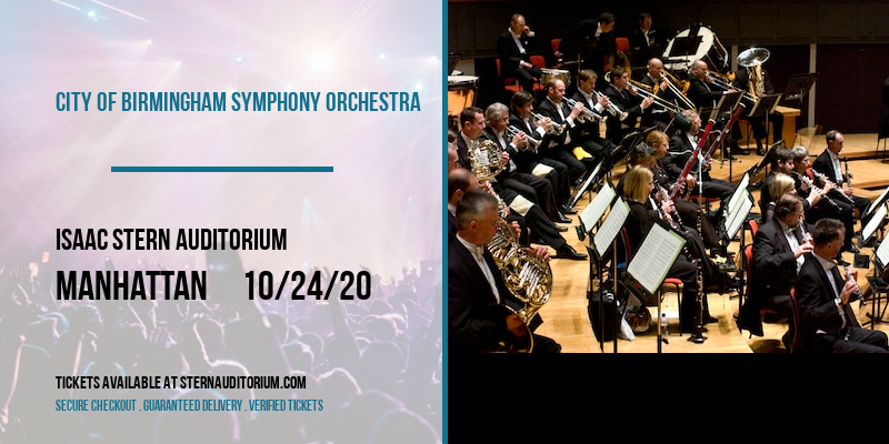 City of Birmingham Symphony Orchestra at Isaac Stern Auditorium