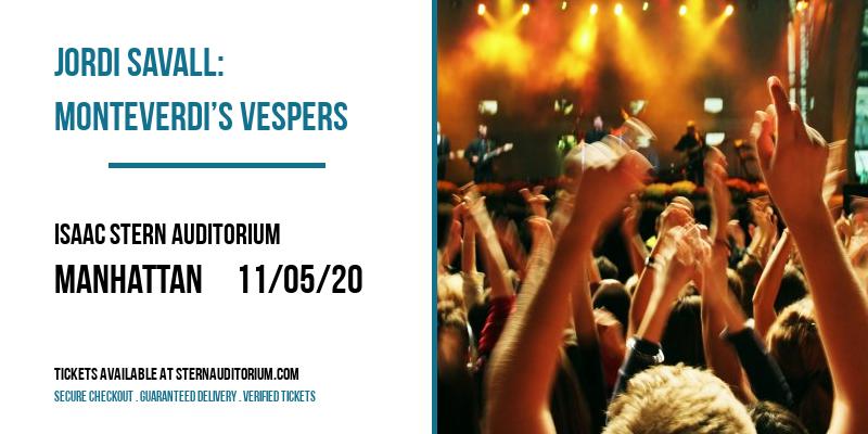 Jordi Savall: Monteverdi's Vespers at Isaac Stern Auditorium