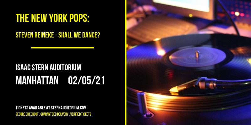 The New York Pops: Steven Reineke - Shall We Dance? at Isaac Stern Auditorium