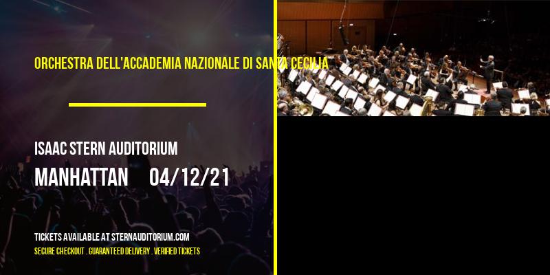 Orchestra dell'Accademia Nazionale di Santa Cecilia at Isaac Stern Auditorium