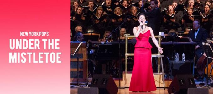 The New York Pops: Under the Mistletoe at Isaac Stern Auditorium