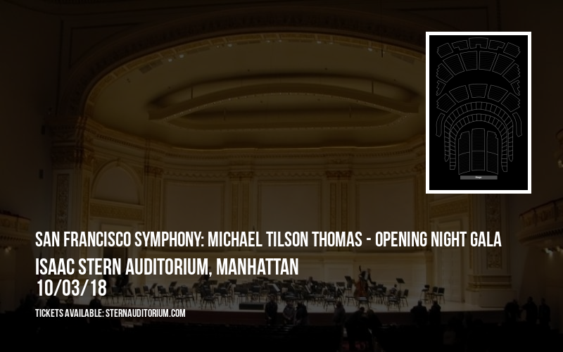 San Francisco Symphony: Michael Tilson Thomas - Opening Night Gala at Isaac Stern Auditorium