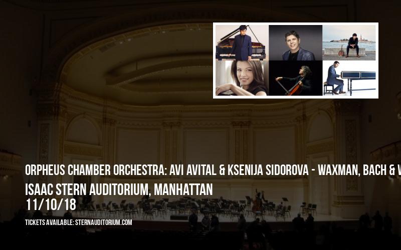 Orpheus Chamber Orchestra: Avi Avital & Ksenija Sidorova - Waxman, Bach & Wallfisch at Isaac Stern Auditorium