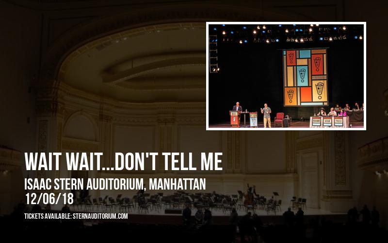 Wait Wait...Don't Tell Me at Isaac Stern Auditorium