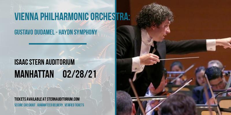 Vienna Philharmonic Orchestra: Gustavo Dudamel - Haydn Symphony [CANCELLED] at Isaac Stern Auditorium