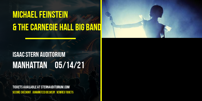 Michael Feinstein & The Carnegie Hall Big Band [CANCELLED] at Isaac Stern Auditorium