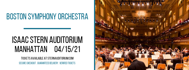 Boston Symphony Orchestra [CANCELLED] at Isaac Stern Auditorium