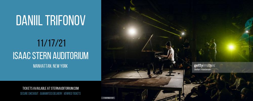 Daniil Trifonov at Isaac Stern Auditorium