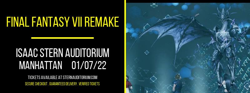 Final Fantasy VII Remake at Isaac Stern Auditorium