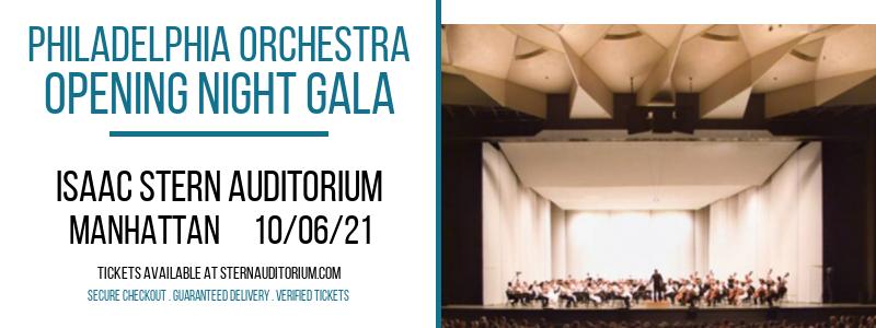 Philadelphia Orchestra - Opening Night Gala at Isaac Stern Auditorium